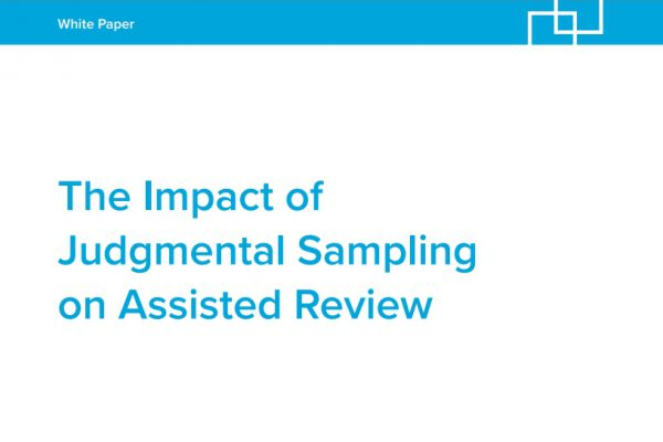 The Impact of Judgmental Sampling on Assisted Review